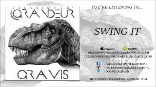 Delusions of Grandeur - Swing It