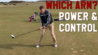 Which arm should CONTROL the Golf Swing?