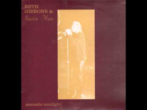 Tom the Model - Beth Gibbons & Rustin Man - Acoustic Sunlight