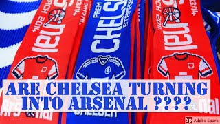 CHELSEA FOOTBALL NEWS | ARE CHELSEA TURNING INTO THE NEW ARSENAL ??