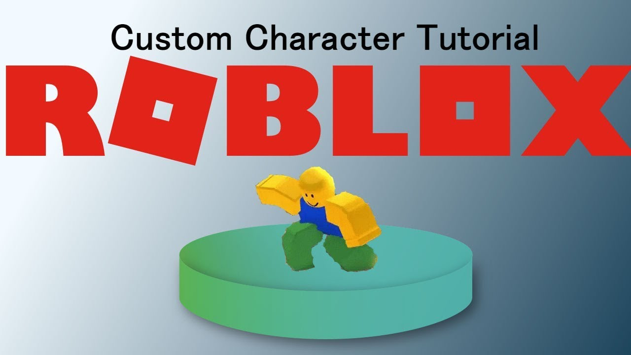 How To Make A Custom Character Tutorial Roblox Youtube