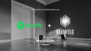 Multiroom. Raumfeld und Spotify Connect.