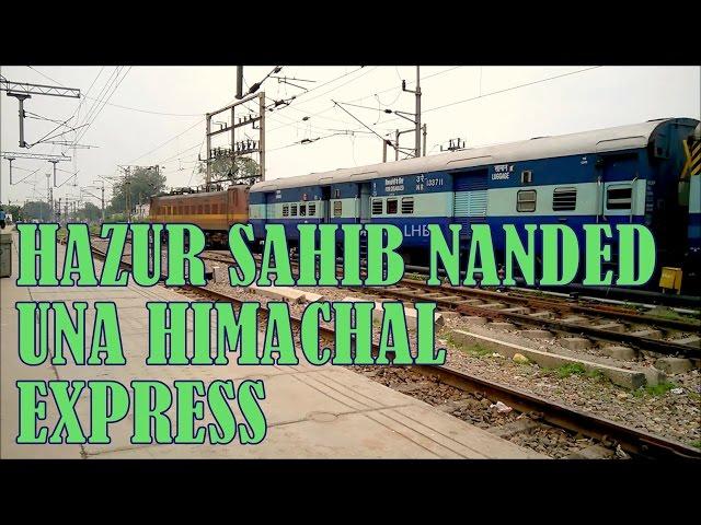 22457 Hazur Sahib Nanded - Una Himachal Superfast Express (हज़ूर साहेब  नांदेड़- ऊना हिमाचल सुपरफास्ट)