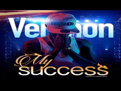 Vershon - My Success (Audio) June 2017