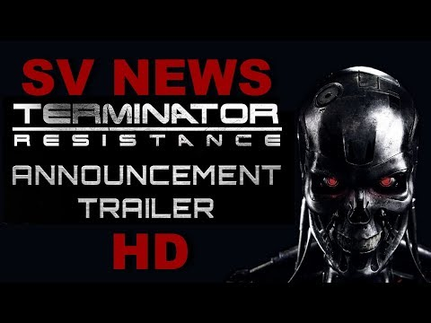 💀💀💀SV NEWS: TERMINATOR RESISTANCE Reveal Trailer [2019] HD 😮😲😲 PS4 XBOX ONE PC