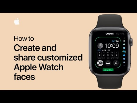 How to create and share customized Apple Watch faces — Apple Support