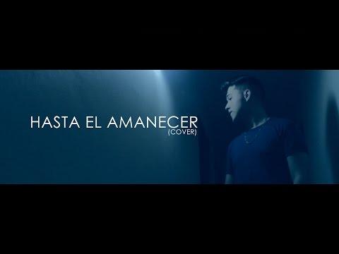 Nicky Jam - Hasta El Amanecer | Cristian Osorno (Cover)