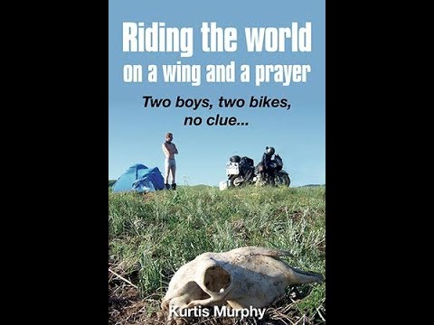 Riding the world on a wing and a prayer