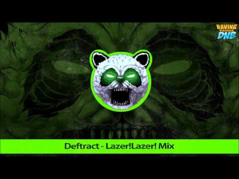 Download Deftract - Lazer!Lazer! Mix Mp3 Download MP3