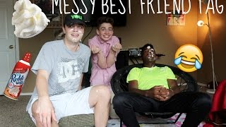 MESSY BEST FRIEND TAG | Bruhitszach