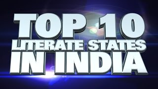 10 states in India with the highest Literacy 2014