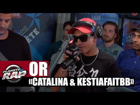 [EXCLU] OR 'Catalina & #KestiaFaitBB' #PlanèteRap