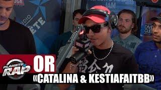 "[EXCLU] OR ""Catalina & #KestiaFaitBB"" #Plane?teRap"
