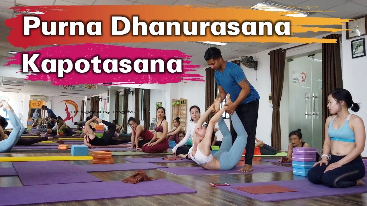 Purna Dhanurasana And Kapotasana Advanced Backbend Asana Raja Gupta Yoga Class Youtube