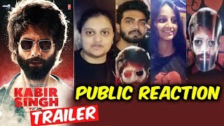Kabir Singh Trailer | PUBLIC REACTION | Shahid Kapoor, Kiara Advani