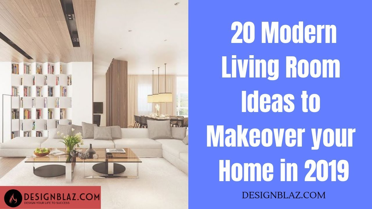 top 20 modern living room ideas to makeover your home in 2019 youtube rh youtube com