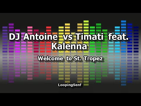 DJ Antoine vs Timati feat  Kalenna - Welcome to St  Tropez - Karaoke