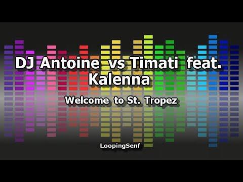 DJ Antoine Vs Timati Feat  Kalenna - Welcome To St  Tropez - Karaoke