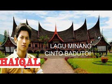 Lagu Minang Cinto Badutoi HAIQAL
