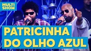Baixar Patricinha do Olho Azul   Grupo Bom Gosto   Anitta   Música Boa ao Vivo   Multishow