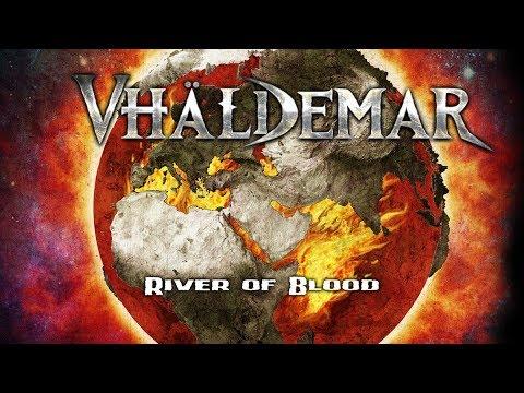 VHÄLDEMAR - River of Blood (Official Lyric-Video) [2019]