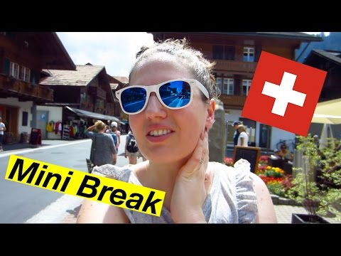 Mini Vacation in Switzerland!