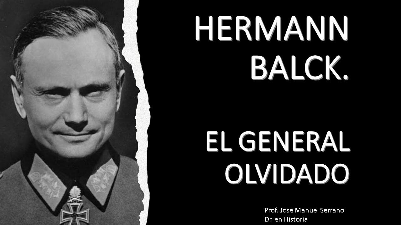 Download HERMANN BALCK. EL GENERAL OLVIDADO