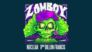 Zomboy Nuclear Dillon Francis Remix
