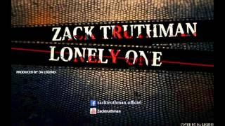 Zack Truthman Lonely One