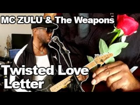 MC ZULU & The Weapons - Twisted Love Letter (Guitar Practice)