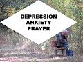 Prayer during depression and anxiety