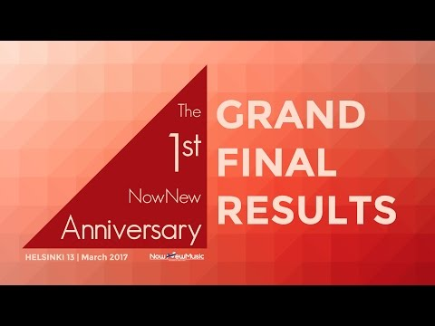 NowNewMusic #13 | Grand Final Results | Helsinki, Finland | March 2017