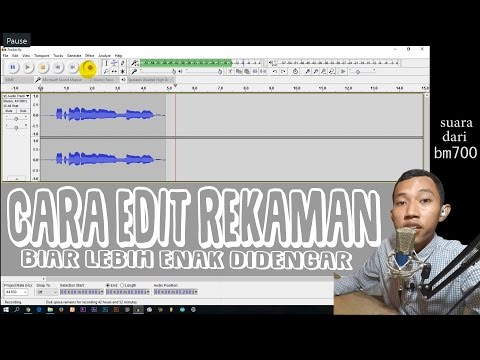 AUDACITY TUTORIAL : EDIT SUARA REKAMAN JADI LEBIH ENAK DIDENGAR ~ BM700| LFS Ep. 10 #TanyaLaiqul