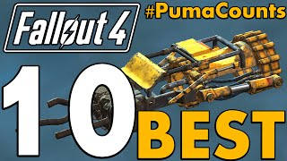 Top 10 Best Unique Guns and Weapons in Fallout 4 PumaCounts