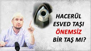 Gambar cover Hacerül Esved taşı önemsiz bir taş mı? / Kerem Önder
