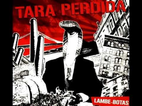 Tara Perdida - Lambe-Botas (ALBUM STREAM)