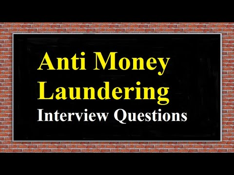 Anti Money Laundering Interview Questions