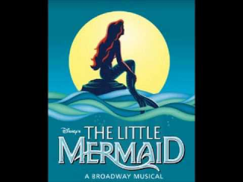 Disney's The Little Mermaid Broadway Musical-The World Above (Reprise)