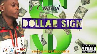 Cymbol - Dollar Sign (Official Audio)