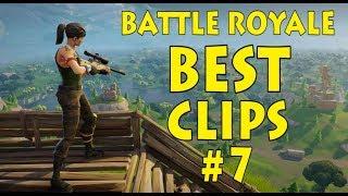 FORTNITE BEST CLIPS #7 - Battle Royale Highlights