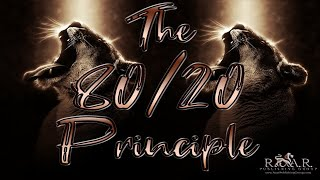 The 80/20 Principle To Create a Win-Win!