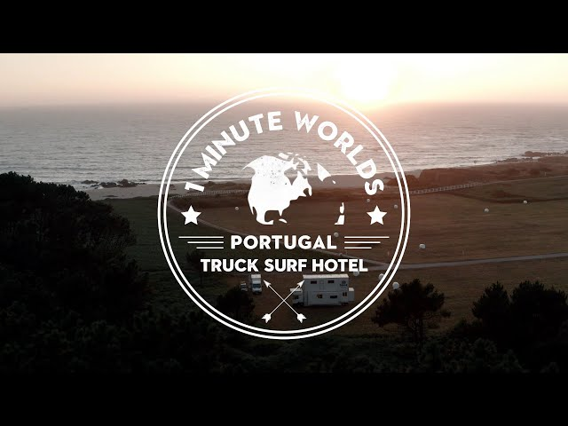 PORTUGAL 🌏 TRUCK SURF HOTEL