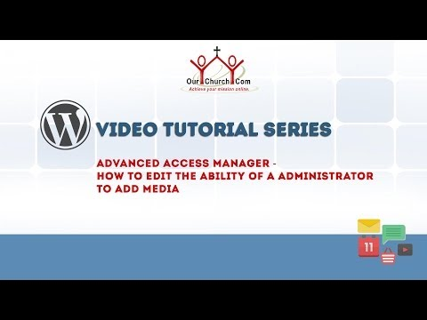 Advanced Access Manager - How to edit the ability of a administrator to add media