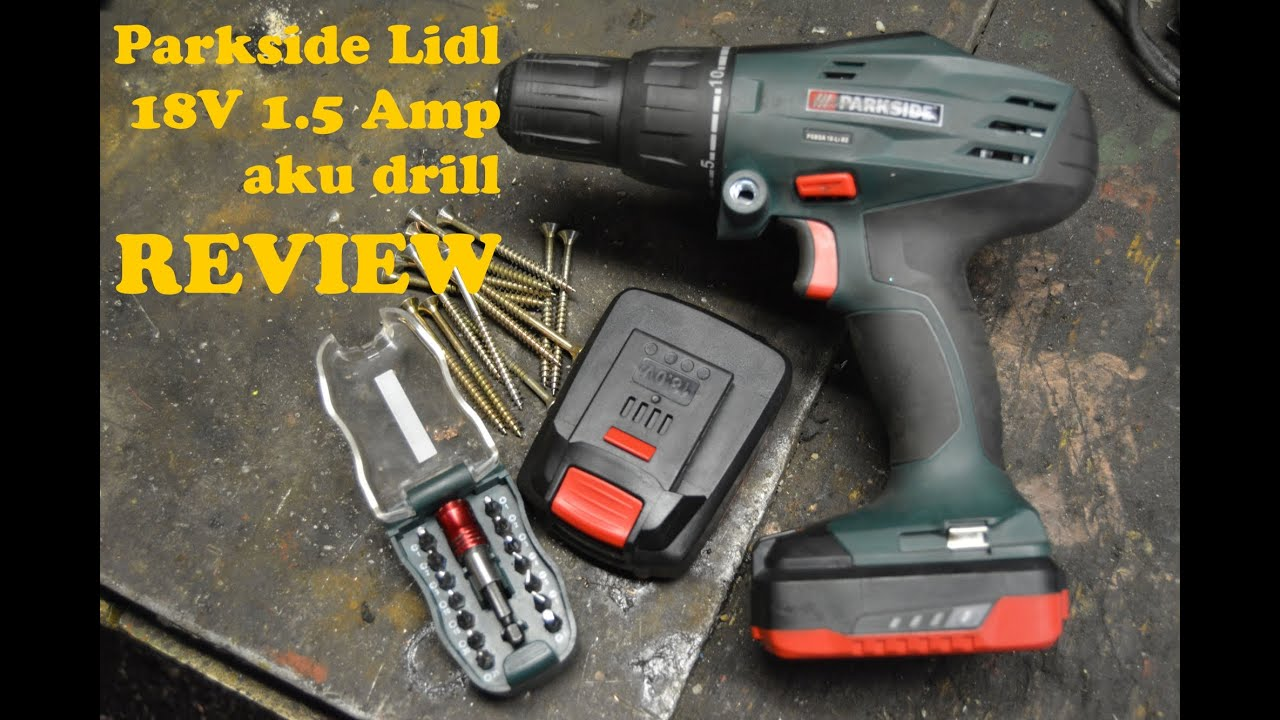 92e90e0397a60 Parkside Aku drill PSBSA 18-Li B2 18V 1.5A - short review - YouTube