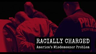 Racially Charged: America's Misdemeanor Problem • Full Documentary • BRAVE NEW FILMS (BNF)