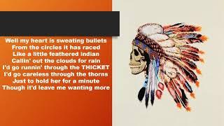 Tyler Childers - Feathered Indians [Lyrics] [LIVE]