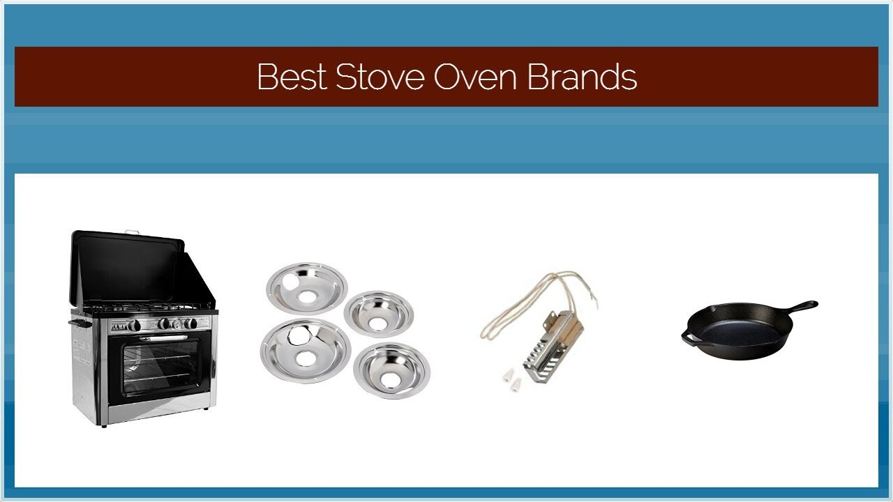 Best Stove Oven Brands - YouTube