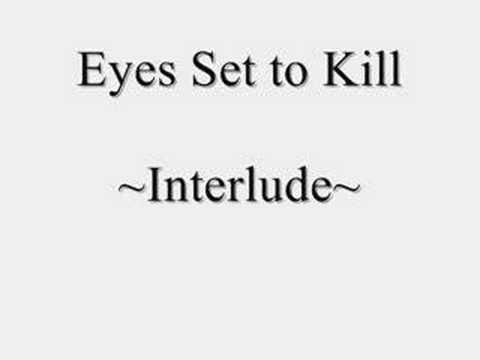 Eyes Set to Kill - Interlude - YouTube