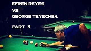 Pt 3 / The Efren Challenge! George Teyechea vs Efren Reyes