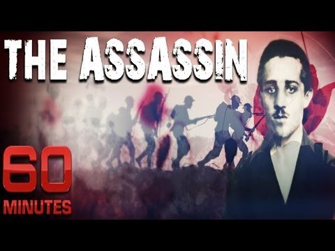 The Assassin | 60 Minutes | Gavrilo Princip Fired The Deadliest Shot In History